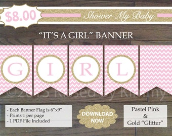 Pink & Gold Glitter IT'S A GIRL Banner - 75% Off - Printable Baby Shower Banner- Pastel Pink Gold Glitter - Baby Shower Decorations 20-G43