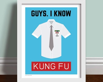 Guys. I Know Kung Fu - Chuck Quote Art Print Poster