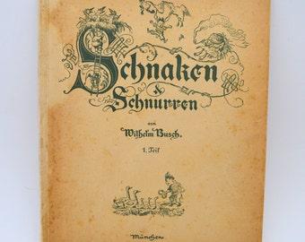 Vintage Children's Book in German, Schnaken & Schnurren, Part I, Wilhelm Busch, circa 1900