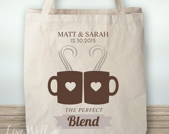 The Perfect Blend - Coffee - Tote - Bag - Coffee Tote - Wedding Tote - Canvas Tote - Personalized Wedding Gift - Custom Wedding Gift