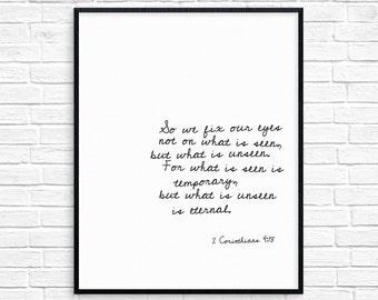 2 Corinthians 4:18, Bible Verse, Art Print, Wall Art, Scripture, Printables