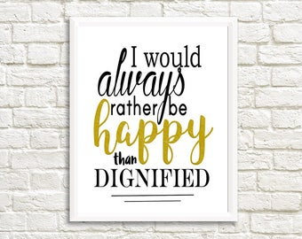 Jane Eyre digital print: I would always rather be happy than dignified