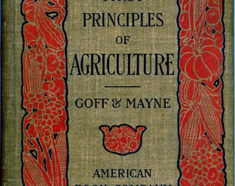 "Antiquarian Book, ""First Principles Of Agriculture"", First Edition, By Goff and Mayne"