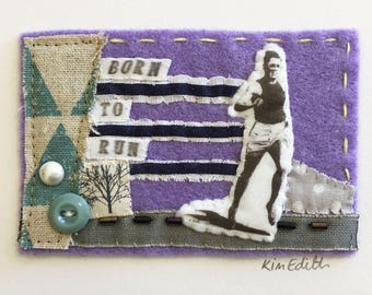 Born to Run Mini Textile Collage Artwork