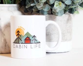 Cabin life 11oz Mug