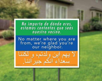 Welcome Your Neighbors Yard Sign