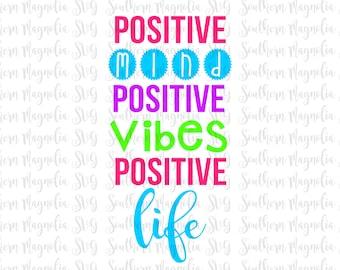 Positive Mind Positive Vibes Positive Life - Arrows - Silhouette - Cricut - Cut File - SVG Design - Motivational - Girl Quotes - Gym