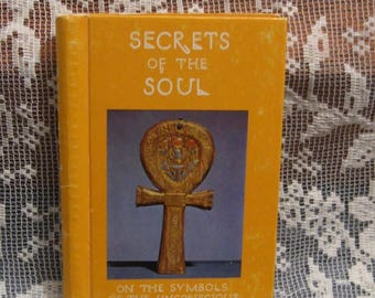 Secrets of the Soul on the Symbols of the Unconscious - Hardcover Book - Herder & Herder