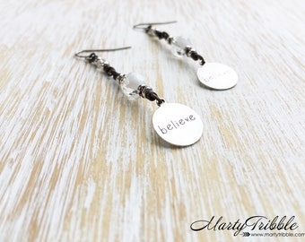 LAST ONE! Inspirational Jewelry, Believe Earrings, Silver Jewelry, Stainless Steel Earrings, Dangle Earrings, Faith Jewelry, Believe Charm