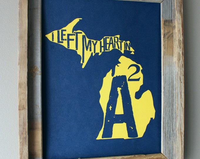 I Left My Heart In Ann Arbor - University of Michigan - Map Print - Unframed