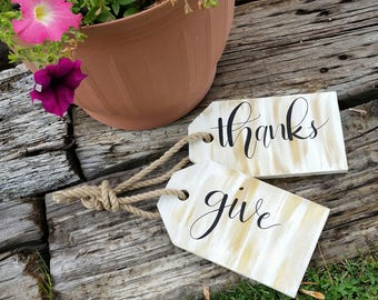 Give thanks door tags.