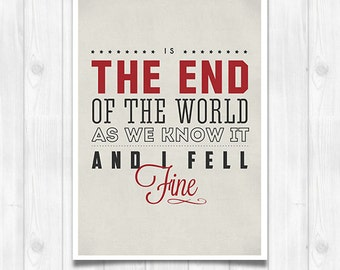 20% OFF!! R.E.M. print - End of the world - Music poster Music print Lyrics Print