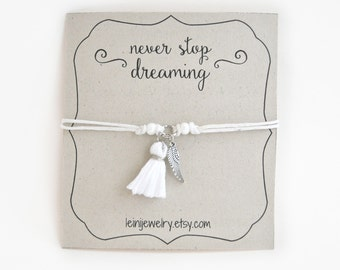 Angel wing bracelet, inspirational bracelet with tassel charm, gift for girls, wish bracelet, never stop dreaming