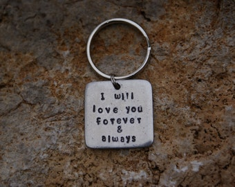 """Pewter 1""""x1"""" square handstamped """"I will love you forever & always"""" keychain"""