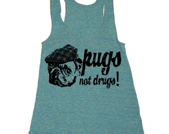 Workout Tank - Pugs Not Drugs Funny Workout Clothes For Women - Running Shirt - Run Tank Top - Run Shirt - Gym Tank Top