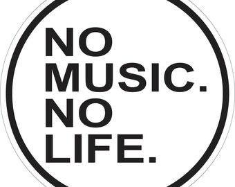 "No Music No Life Bumper Sticker 4.5"" X 4.5"" BS-307A"