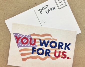 You Work For Us // Postcard