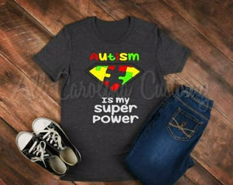 Autism Is My Super Power Shirt