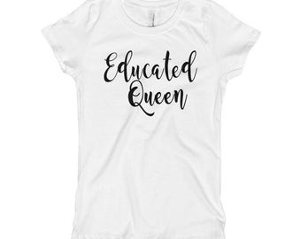 Educated Queen T-Shirt - Educated Queen - Educated Lady - Educated Queen Shirt - Queen Shirt