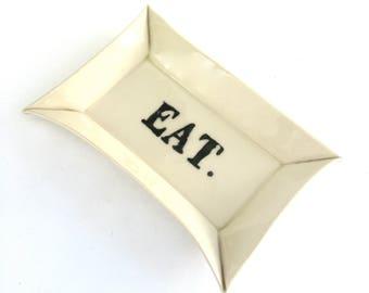 eat  ...  hand built porcelain tray