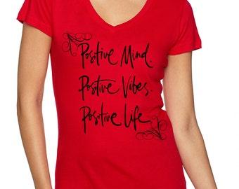 Positive Mind, Positive Vibes, Positive Life w/Scrolls Women's V-Neck T-Shirts