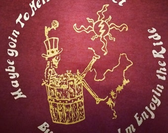 "SALE! Grateful Dead ""Hell In A Bucket"" T Shirt Burgundy Brown or Burgundy  Free Shipping"
