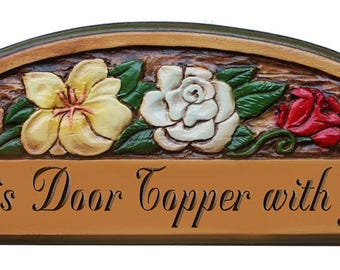 Personalize this Door Topper with your own Carved Text