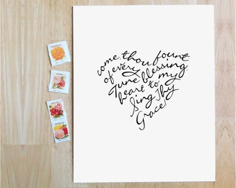 """Come, Thou Fount of Every Blessing  