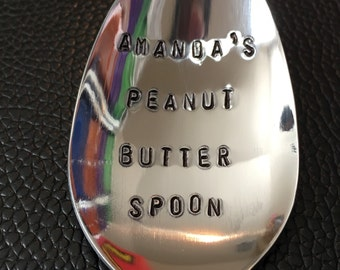 Peanut Butter  Spoon / Unique Gift/Boyfriend / Teenager / Husband / Peanut Lover / Hand Stamped Spoon / Personalized Spoon