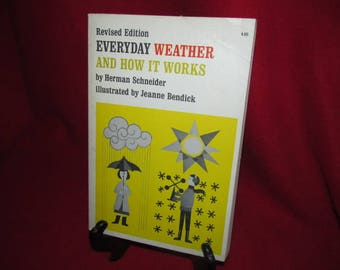 Everyday Weather and How It Works (Revised Edition)  By Herman Schneider