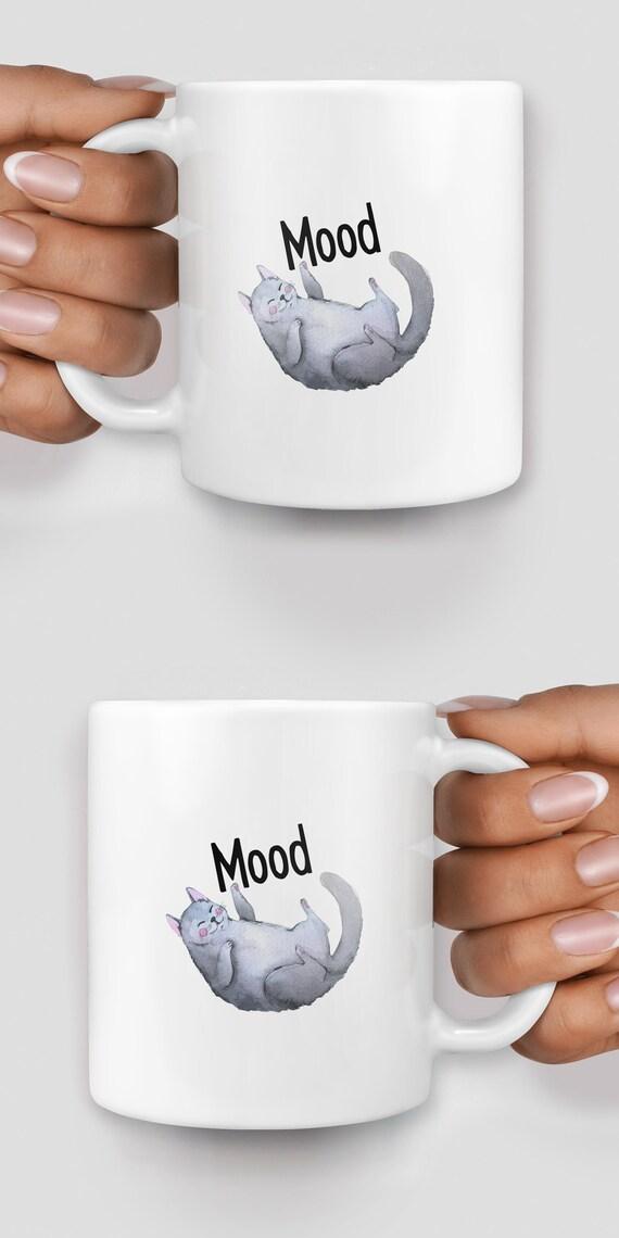 Mood cat mug - Christmas mug - Funny mug - Rude mug - Mug cup 4P079