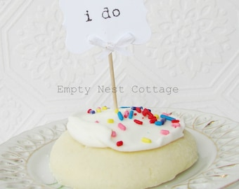 Wedding Cupcake Toppers,  i do Cupcake Toppers, Treat Toppers, Sweets Bar, Set of 12, White Wedding, Cupcake Decoration