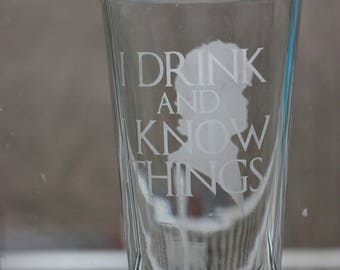 Game of Thrones Tyrion Lannister Pint Glass - I Drink and I Know Things - Tyrion Pint Glass - Tyrion I Drink and I Know Things Glass