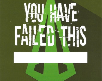 5x7 Art Print DC Arrow You Have Failed This City Fill-in-the-Blank Oliver Queen Green Bathroom Bedroom Kitchen Office