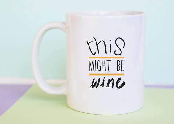 This Might Be Wine Mug (With Gift Box)