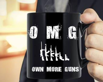 Own More Guns Gun Lover Tea Coffee Black Mug