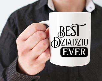 Best Dziadziu Ever coffee mug / 15 oz White Ceramic Mug / Father's Day Mug / Grandfather's Day / Birthday gift