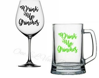 """DIY Decals - """"Drink Up Grinches"""" - Vinyl Decals for  Tumblers, Wine Glass, Mugs... Glass NOT Included"""