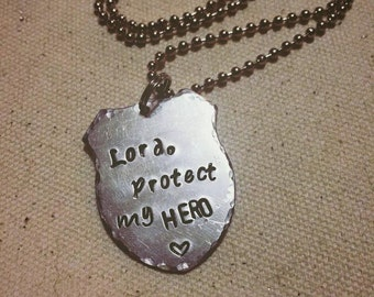 Lord Protect My Hero Hand Stamped necklace LEO OHP Wife
