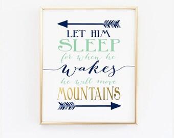 Let him Sleep - Printable Wall Art - Navy and Mint Nursery Print - Move Mountains Quote - Wall Art - SKU0019