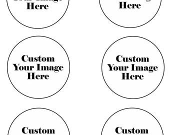 Custom Your Personal Image Edible Party Image Cupcake or Cookies Topper Frosting Icing Sheet Circles