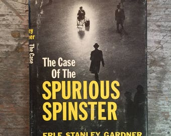 1961 The Case of the Spurious Spinster by Erle Stanley Gardner Book