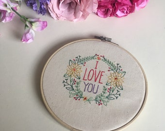 I Love You Embroidery Hoop Art