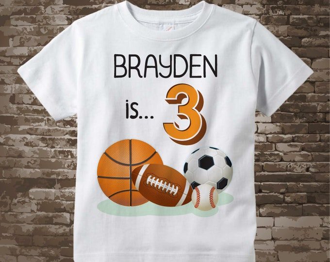 Sports Birthday Shirt - 3rd Birthday Sports Theme Shirt, Personalized Boys Third Birthday Shirt with Child's Name and age 04242018a