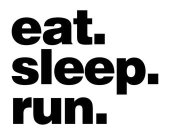 Eat.Sleep.Run. (Cross Country, Track & Field) T-Shirt | Running