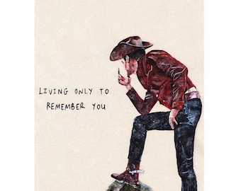 living only to remember you, cowboy western art print