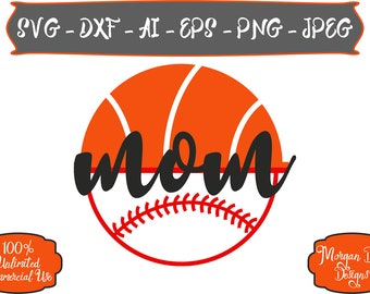 Basketball Mom SVG - Baseball Mom SVG - Basketball SVG - Baseball svg - Files for Silhouette Studio/Cricut Design Space