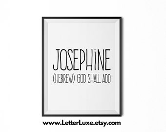 Josephine Name Meaning Art - Printable Baby Shower Gift - Nursery Printable Art - Digital Print - Nursery Decor - Typography Wall Decor