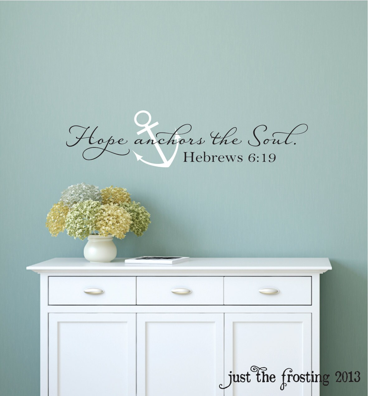Hope anchors the soul wall decal hebrews 619 vinyl wall description hope anchors the soul wall decal amipublicfo Image collections
