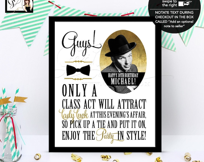 Frank Sinatra, rat pack, CUSTOMIZABLE party signs, old hollywood style, black and gold, the great gatsby theme, PRINTABLE 8x10